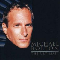 Michael Bolton - The Ultimate