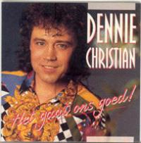 Dennie Christian - het gaat ons goed