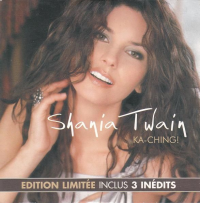 Shania Twain - Ka-Ching! (Limited Edition) (France)