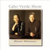 Cabo Verde Show - Santa Catarina