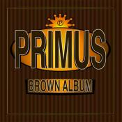 Primus - Brown Album