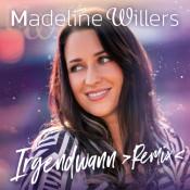 Madeline Willers - Irgendwann (Remix)