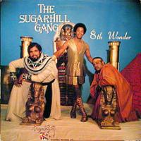 The Sugarhill Gang - 8th Wonder