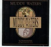 Muddy Waters - The Muddy Waters Story