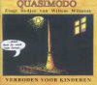 Quasimodo - Verboden voor kinderen