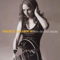 France D'Amour - Hors De Tout Doute