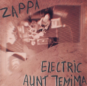 Frank Zappa - Electric Aunt Jemima