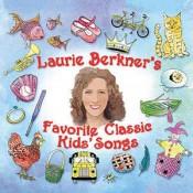Laurie Berkner - Laurie Berkner's Favorite Classic Kids' Songs