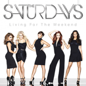 The Saturdays - Living For The Weekend (2013)