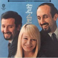 Peter, Paul and Mary - A Song Will Rise