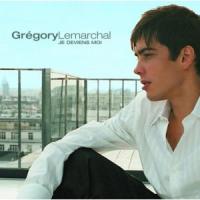 Grégory Lemarchal - Je Deviens Moi