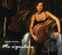 Lynda Lemay - Ma Signature