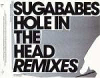 Sugababes - Hole In The Head (remixes)