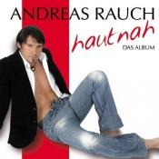 Andreas Rauch - Hautnah