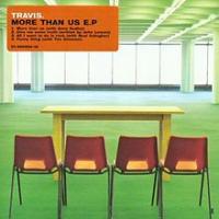 Travis - More Than Us