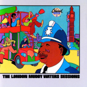 Muddy Waters - London Sessions
