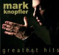 Mark Knopfler - Greatest Hits