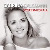 Sabrina Gausmann - Systemausfall