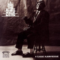 Willie Dixon - I am The Blues (1993)