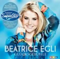 Beatrice Egli - Glücksgefühle
