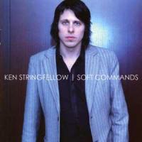 Ken Stringfellow - Soft Commands