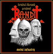 Bandit - Metal Infantry