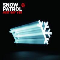 Snow Patrol - Just Say Yes