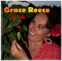 Grace Reece - La vida