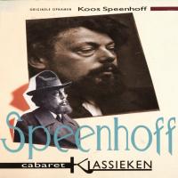 Koos Speenhoff - Cabaret Klassieken Koos Speenhoff