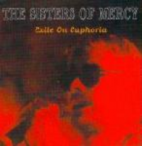 The Sisters of Mercy - Exile On Euphoria