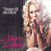 Maria Lisboa - Tenho fé em Deus