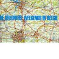 De Kreuners - Weekends In België