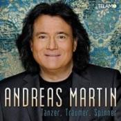Andreas Martin - Tänzer, Träumer, Spinner