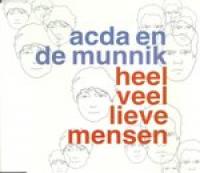 Acda En De Munnik - Heel veel lieve mensen