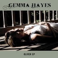Gemma Hayes - Oliver