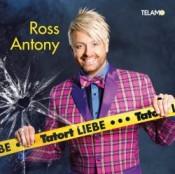Ross Antony - Tatort Liebe