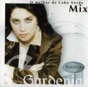 Gardénia Benrós - O Melhor de Cabo Verde Mix (Reedição)