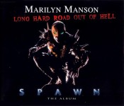Marilyn Manson - A Long Hard Road Out Of Hell