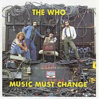 The Who - Music Must Change