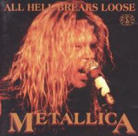 Metallica - All Hell Breaks Loose