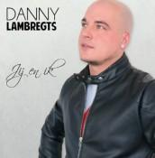 Danny Lambregts - Jij en ik