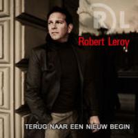 Robert Leroy - Terug naar een nieuw begin