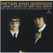 Peter and Gordon - I Don't Want to See You Again [US]