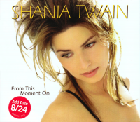 Shania Twain - From This Moment On (USA Revised Promo CD)