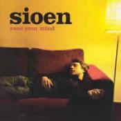 Sioen - Ease Your Mind