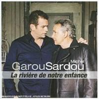 Garou - La Rivière De Notre Enfance