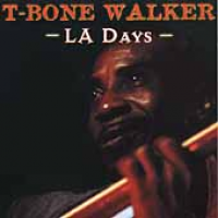 T-Bone Walker - La Days (2000)