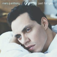 Marc Anthony - Just For You
