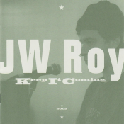 J.W. Roy - Keep It Coming (2002)