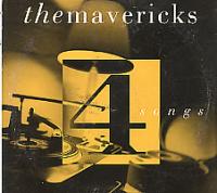 The Mavericks - 4 Songs
